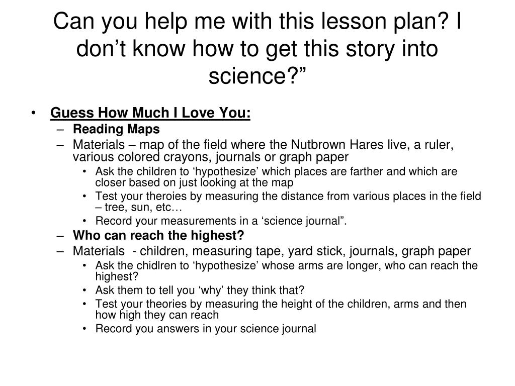 Can you help me with this lesson plan? I don't know how to get this story into science?""