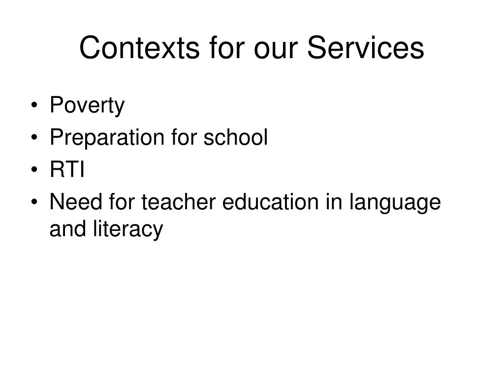 Contexts for our Services
