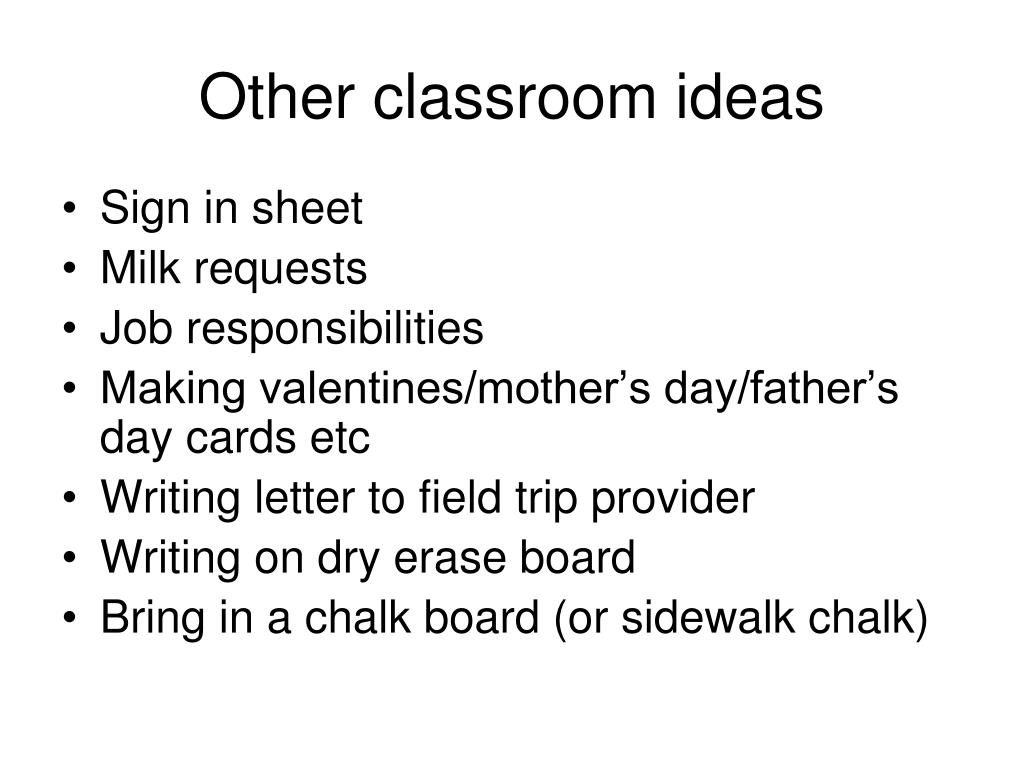 Other classroom ideas