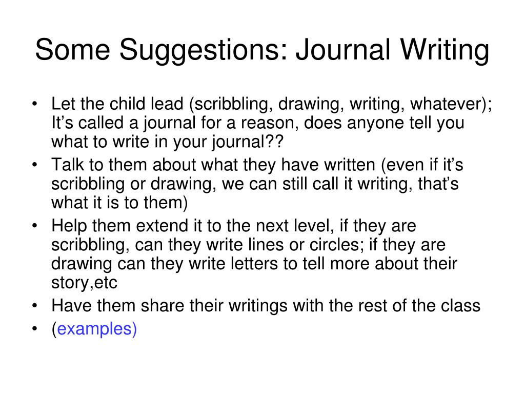 Some Suggestions: Journal Writing