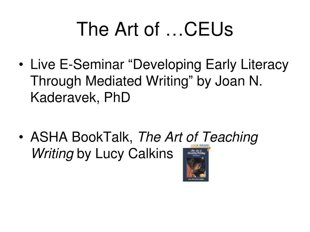 The Art of …CEUs