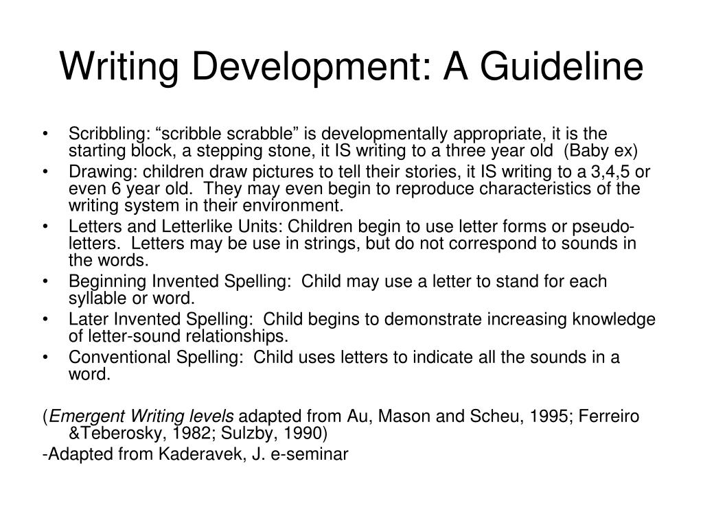 Writing Development: A Guideline