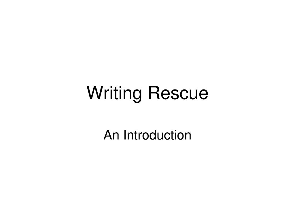 Writing Rescue