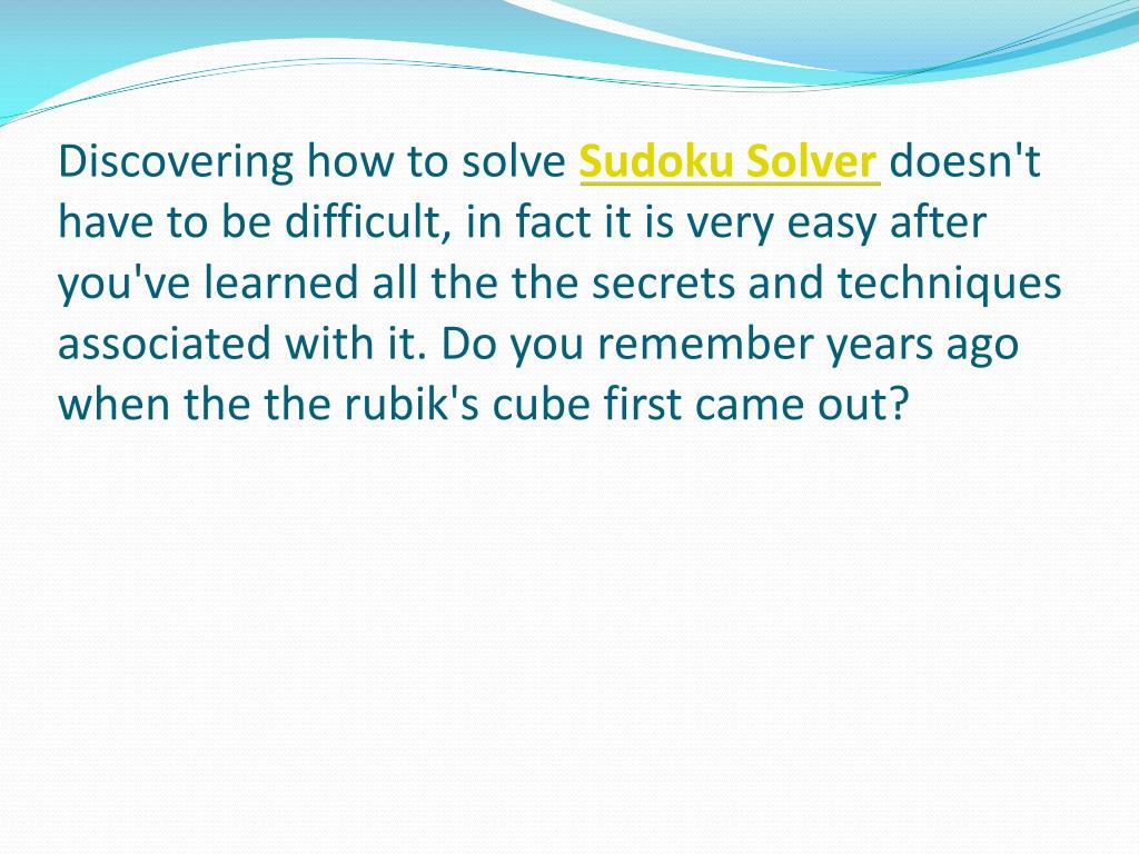Discovering how to solve