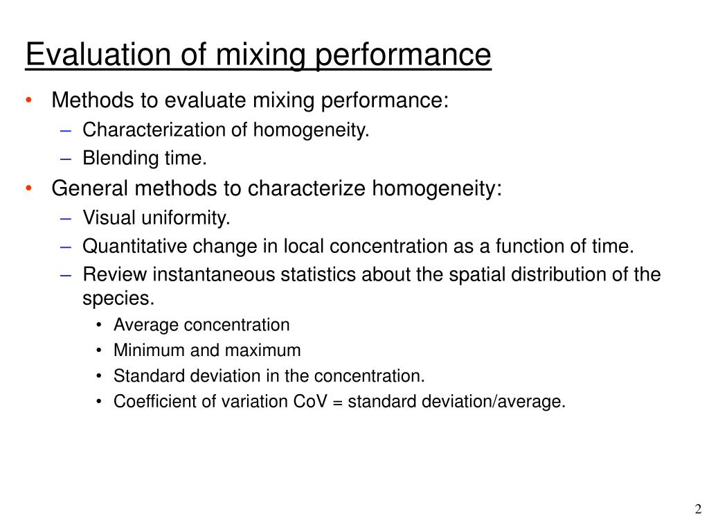Evaluation of mixing performance