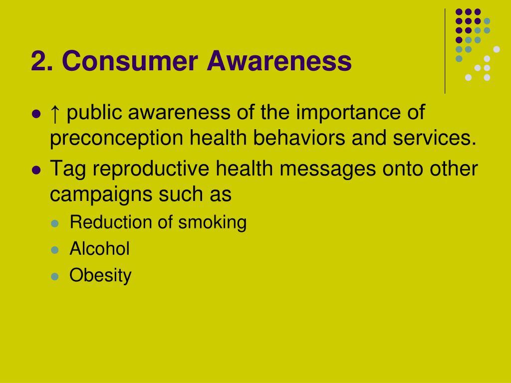 2. Consumer Awareness