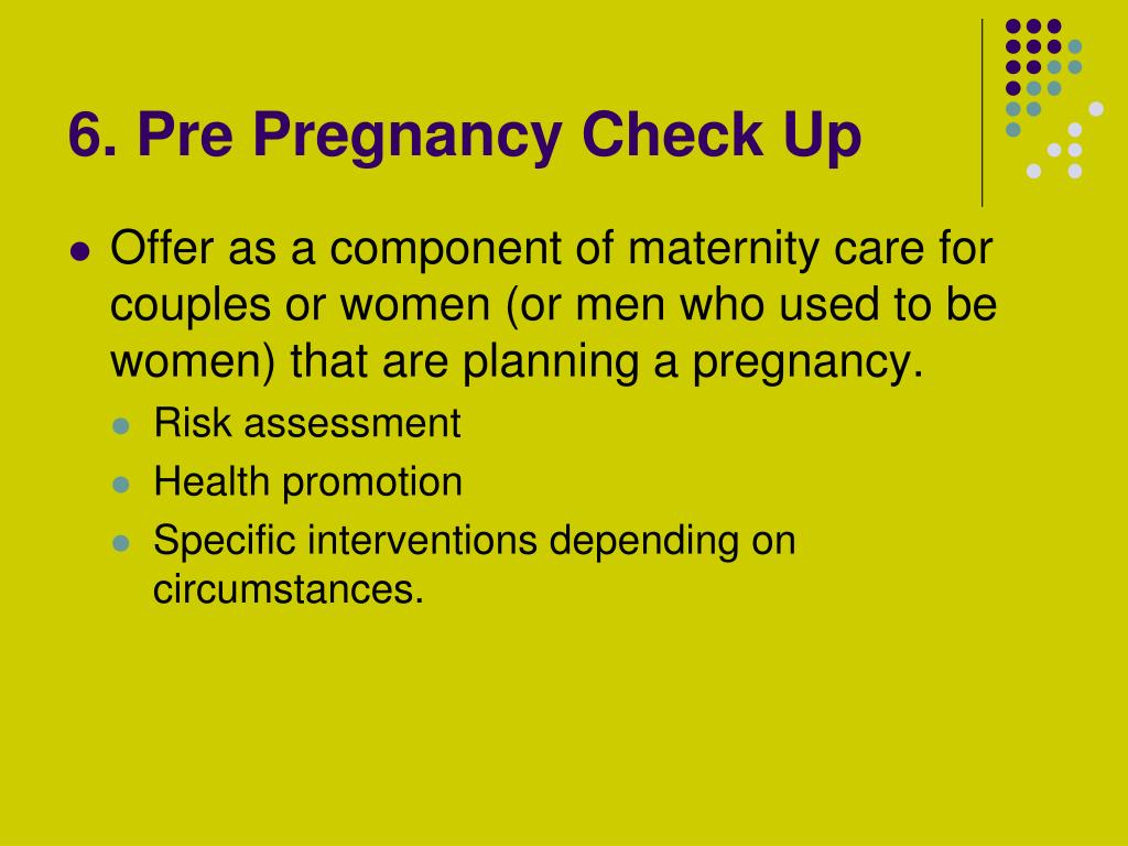 6. Pre Pregnancy Check Up