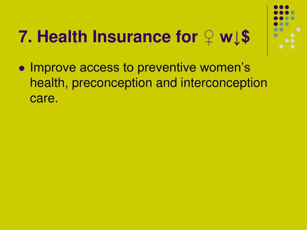7. Health Insurance for