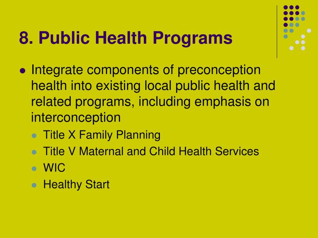 8. Public Health Programs