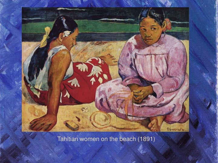 Tahitian women on the beach (1891)
