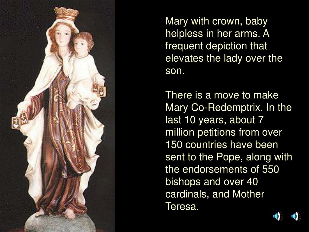 Mary with crown, baby helpless in her arms. A frequent depiction that elevates the lady over the son.