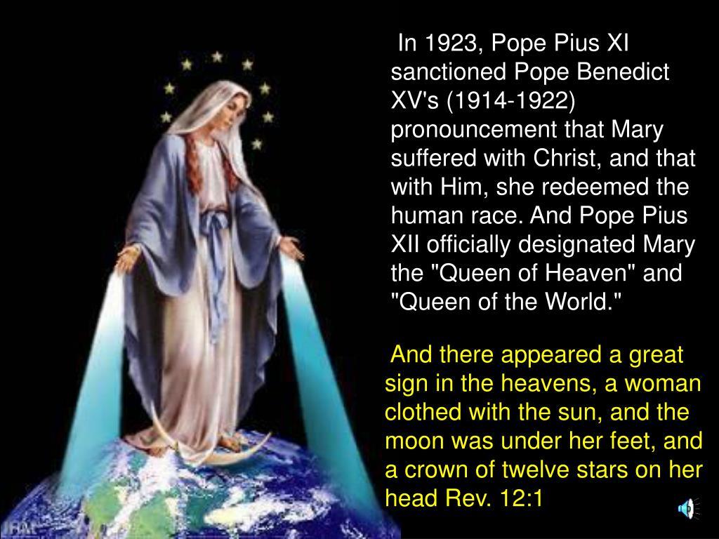 In 1923, Pope Pius XI