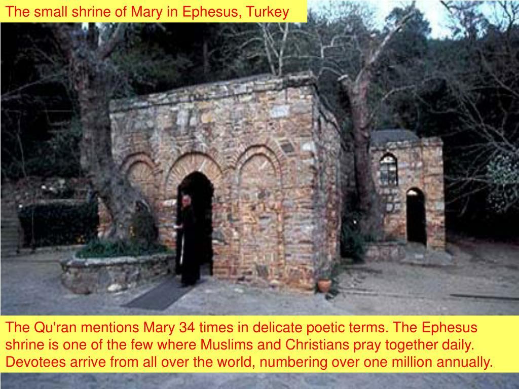 The small shrine of Mary in Ephesus, Turkey