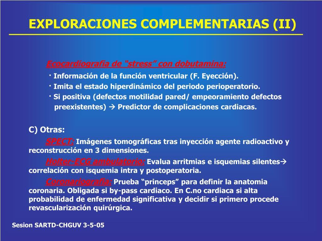 EXPLORACIONES COMPLEMENTARIAS (II)