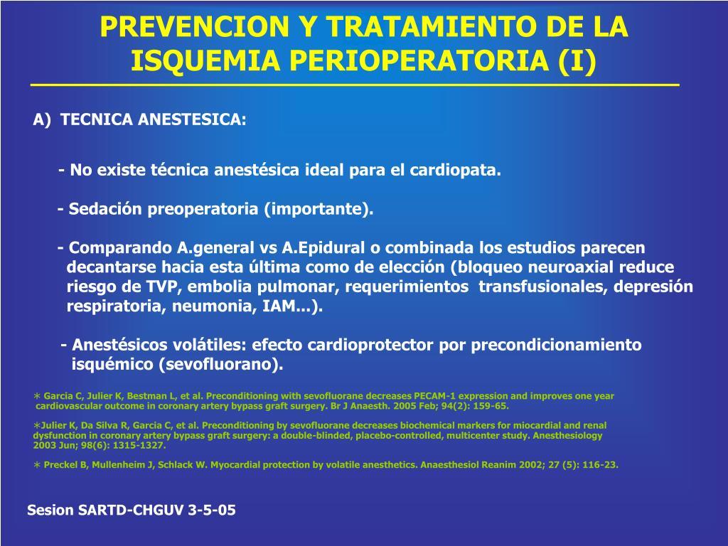 PREVENCION Y TRATAMIENTO DE LA ISQUEMIA PERIOPERATORIA (I)