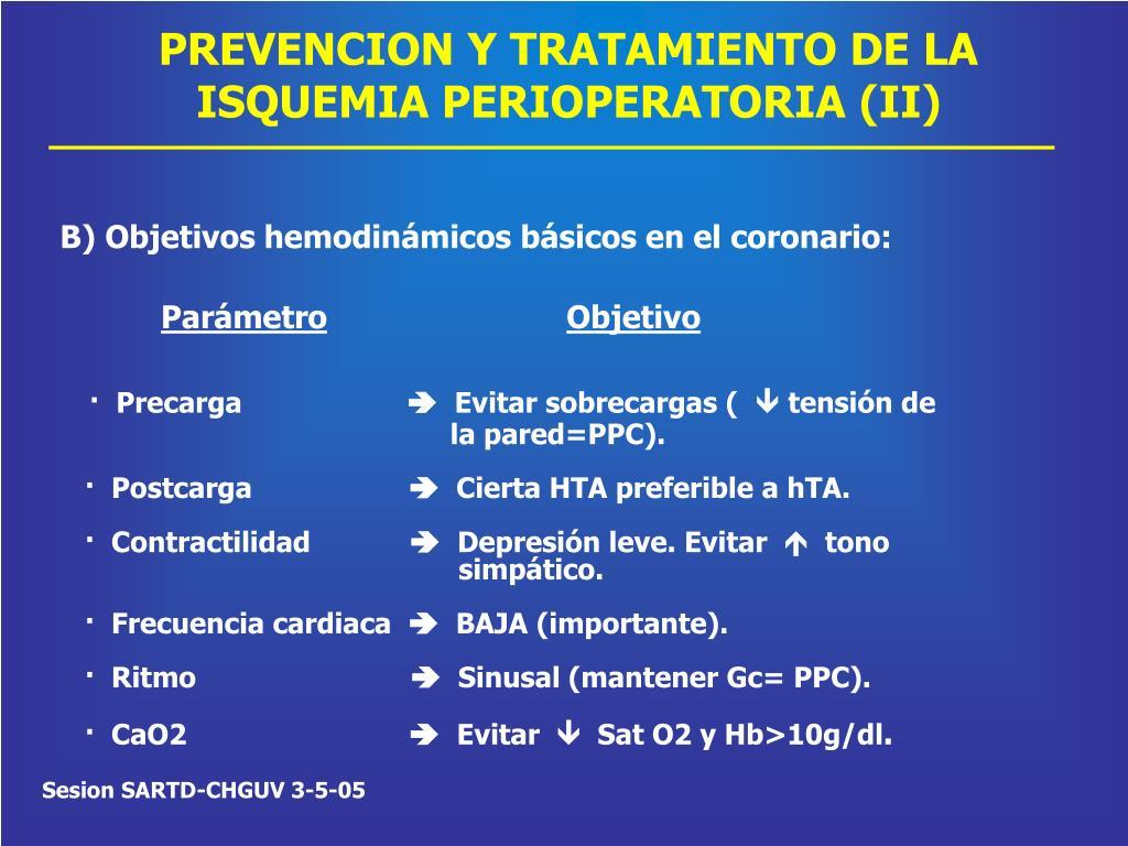 PREVENCION Y TRATAMIENTO DE LA ISQUEMIA PERIOPERATORIA (II)