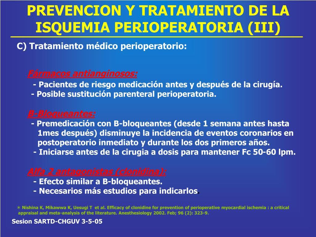 PREVENCION Y TRATAMIENTO DE LA ISQUEMIA PERIOPERATORIA (III)