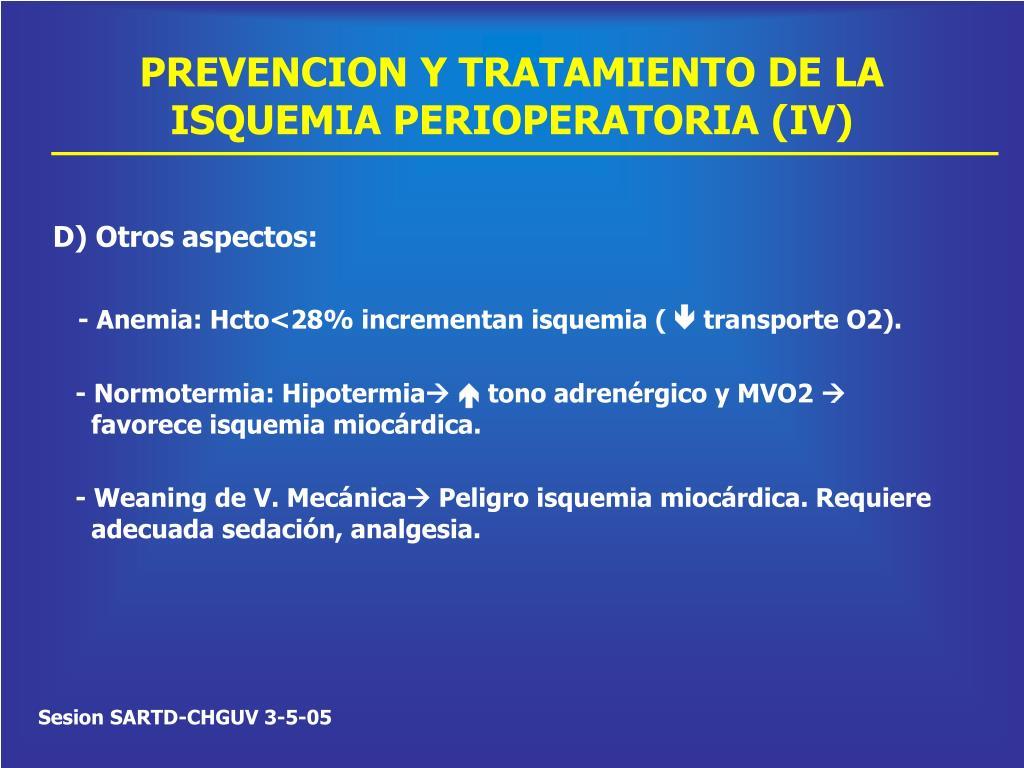 PREVENCION Y TRATAMIENTO DE LA ISQUEMIA PERIOPERATORIA (IV)
