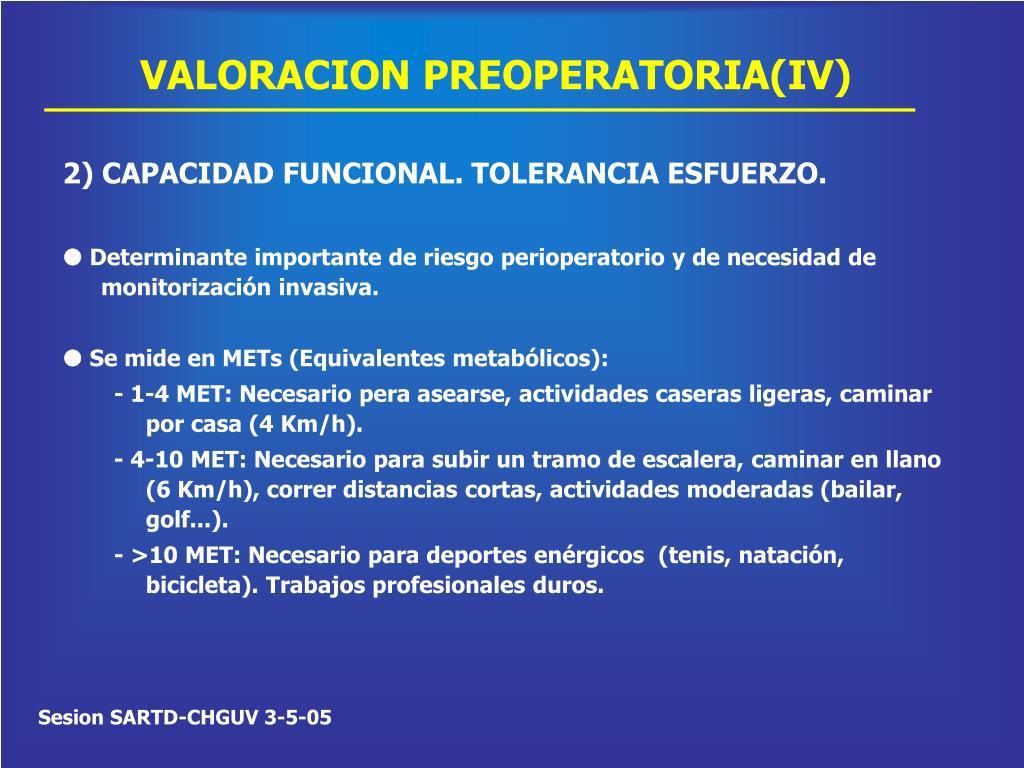 VALORACION PREOPERATORIA(IV)