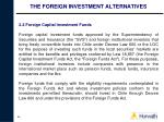 the foreign investment alternatives36