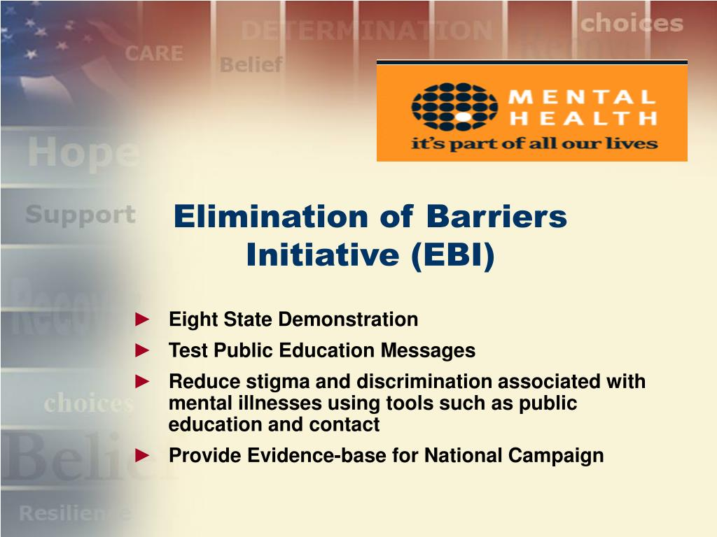 Elimination of Barriers Initiative (EBI)