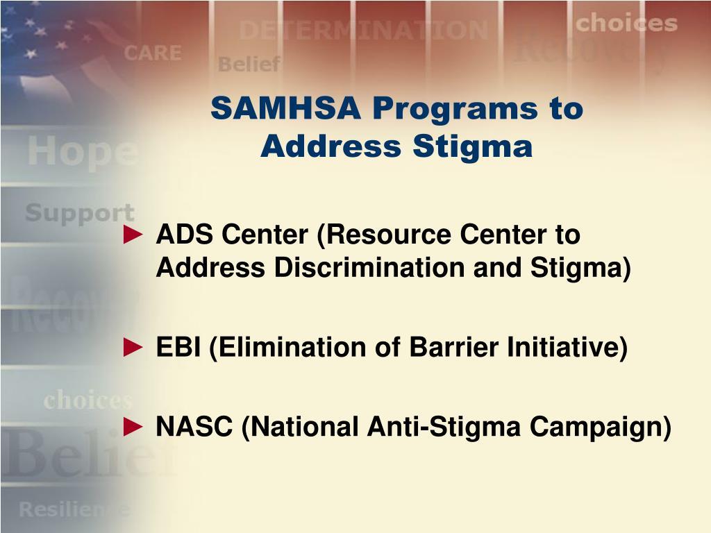 SAMHSA Programs to Address Stigma
