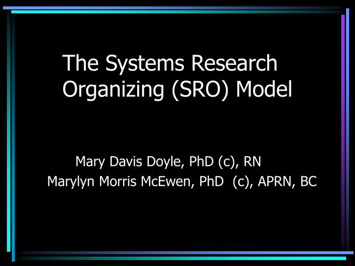 The systems research organizing sro model l.jpg