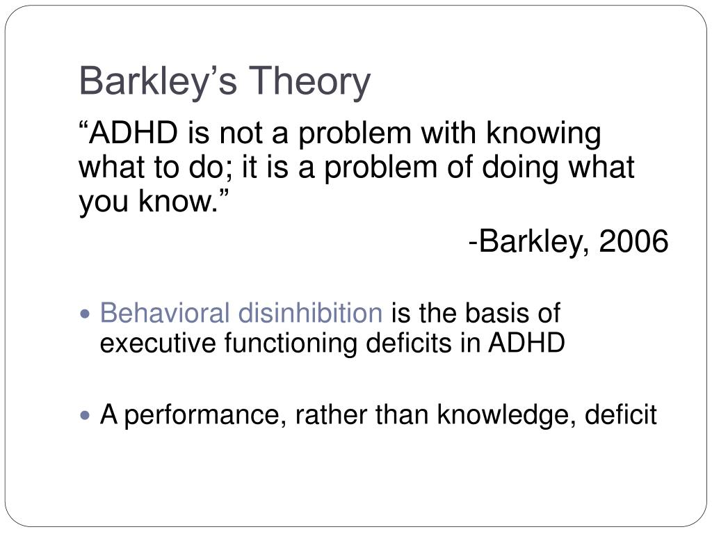 Barkley's Theory