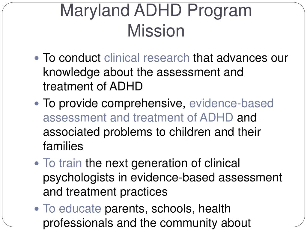 Maryland ADHD Program Mission