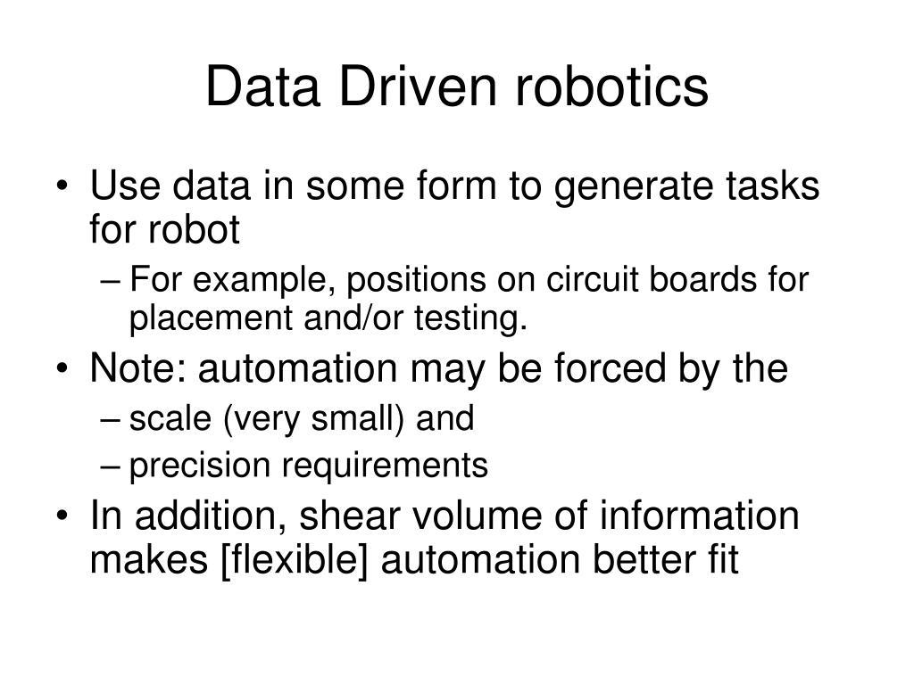 Data Driven robotics