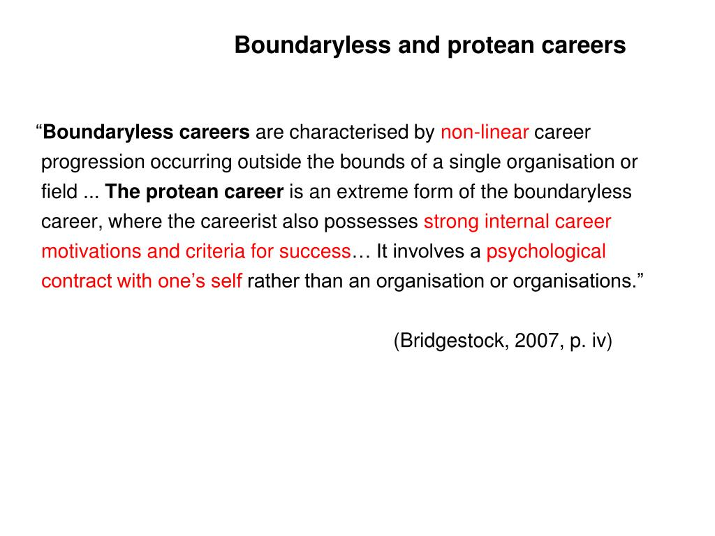 Boundaryless and protean careers