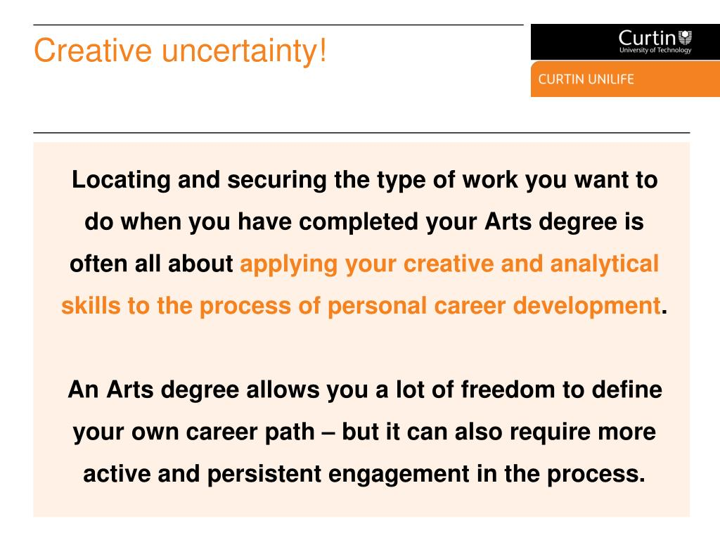 Creative uncertainty!