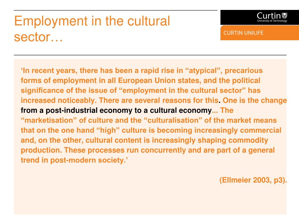 Employment in the cultural sector…