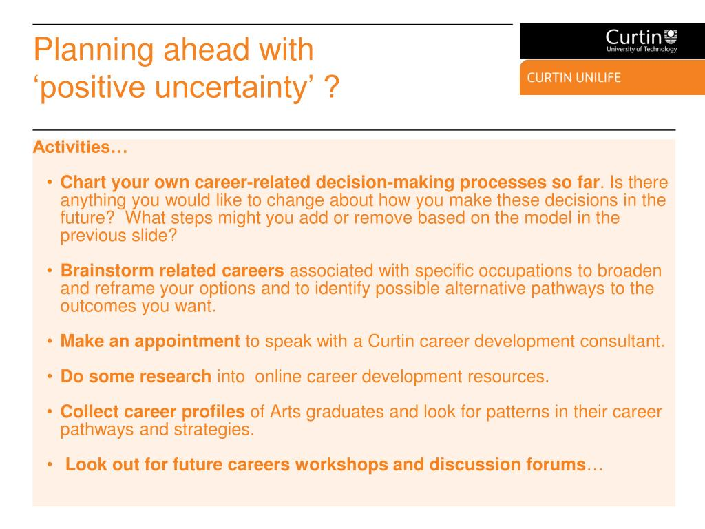 Planning ahead with 'positive uncertainty' ?
