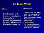 6 team work