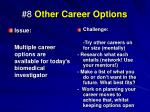 8 other career options