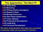 the apprentice the next pi