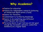 why academia