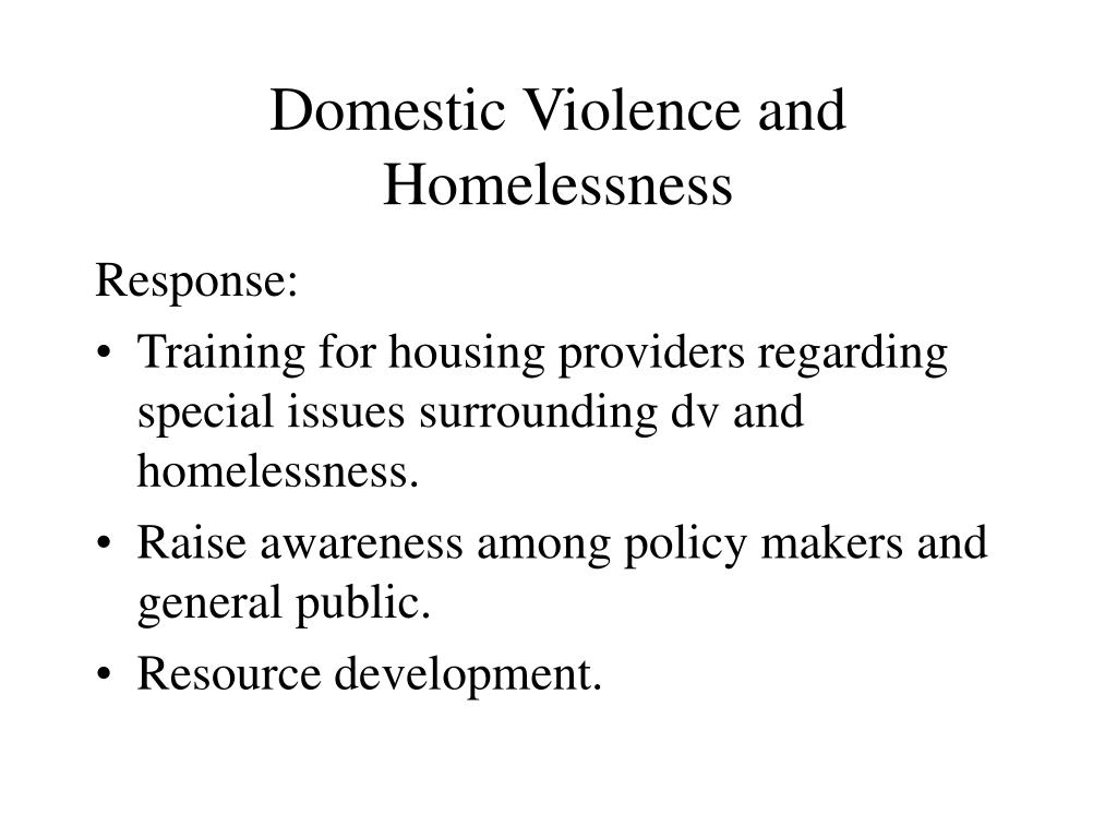 Domestic Violence and Homelessness