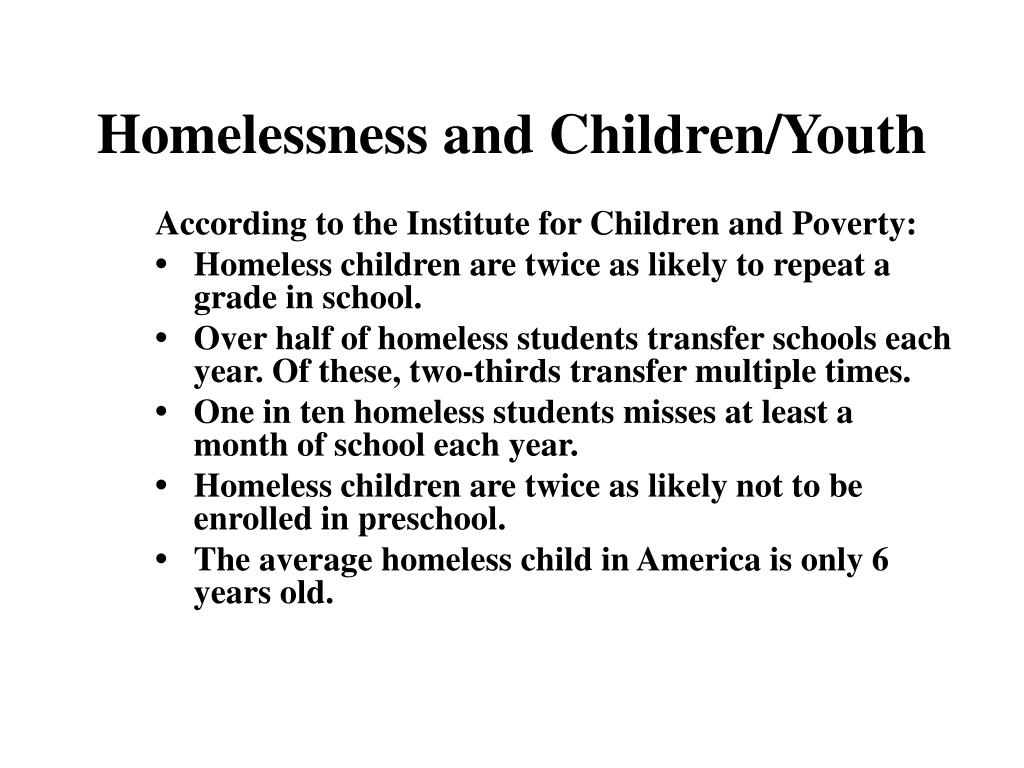 Homelessness and Children/Youth
