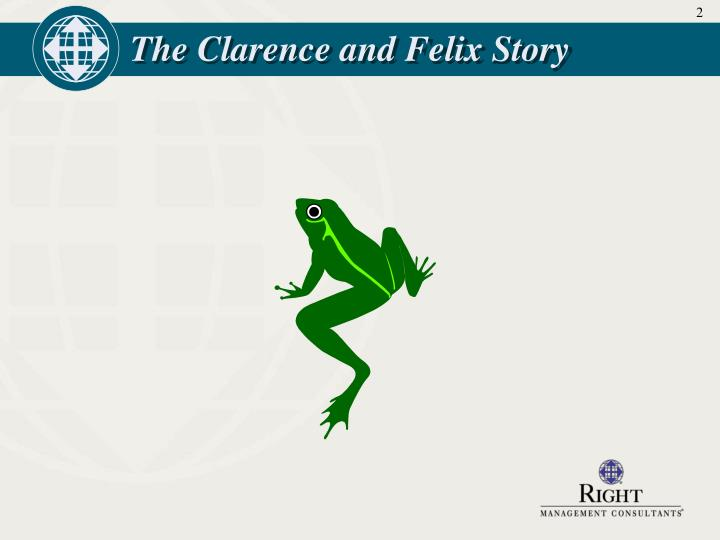 The clarence and felix story