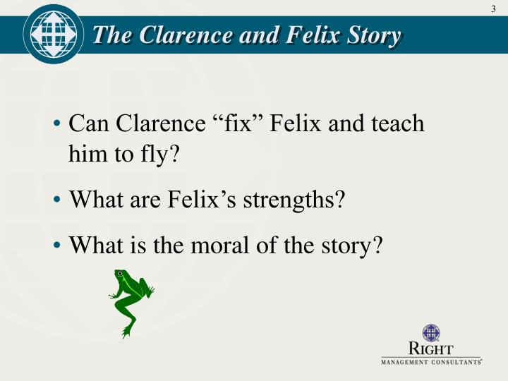 The clarence and felix story3
