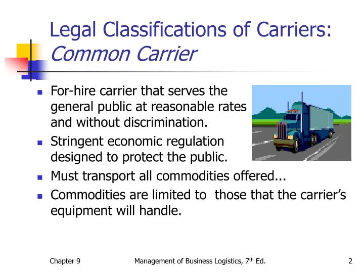 Legal classifications of carriers common carrier l.jpg