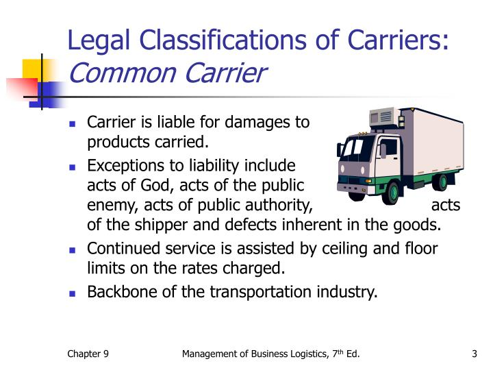 Legal classifications of carriers common carrier3 l.jpg
