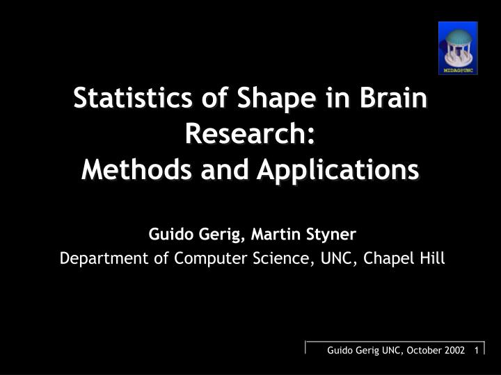 Statistics of shape in brain research methods and applications