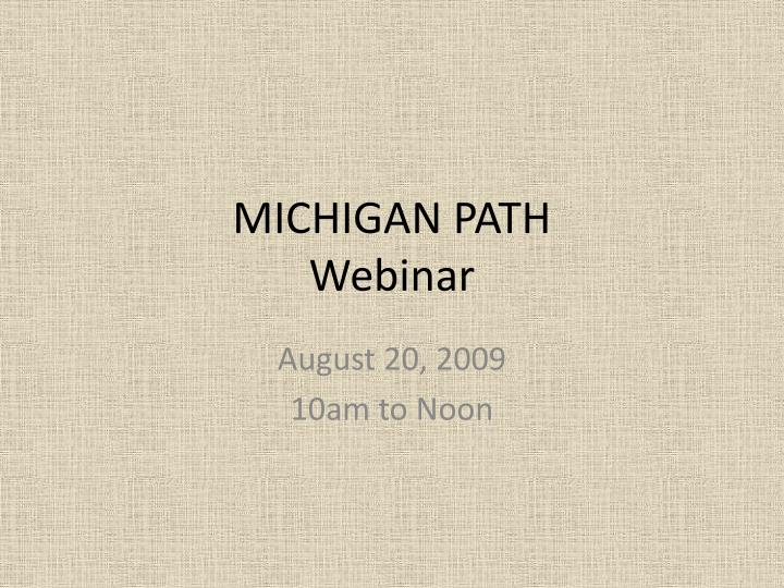 Michigan path webinar l.jpg