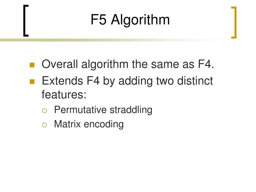 F5 Algorithm