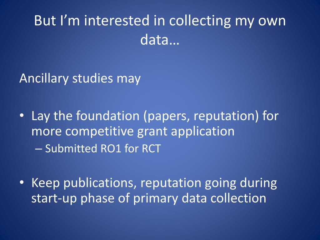 But I'm interested in collecting my own data…