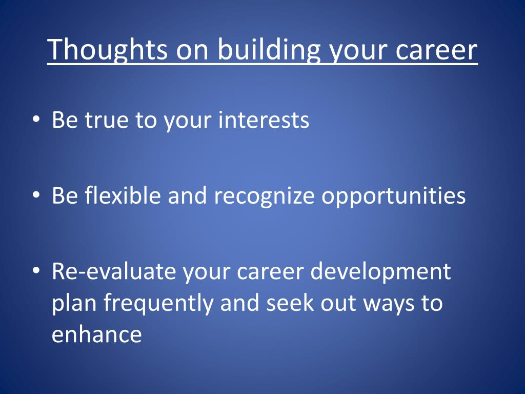 Thoughts on building your career