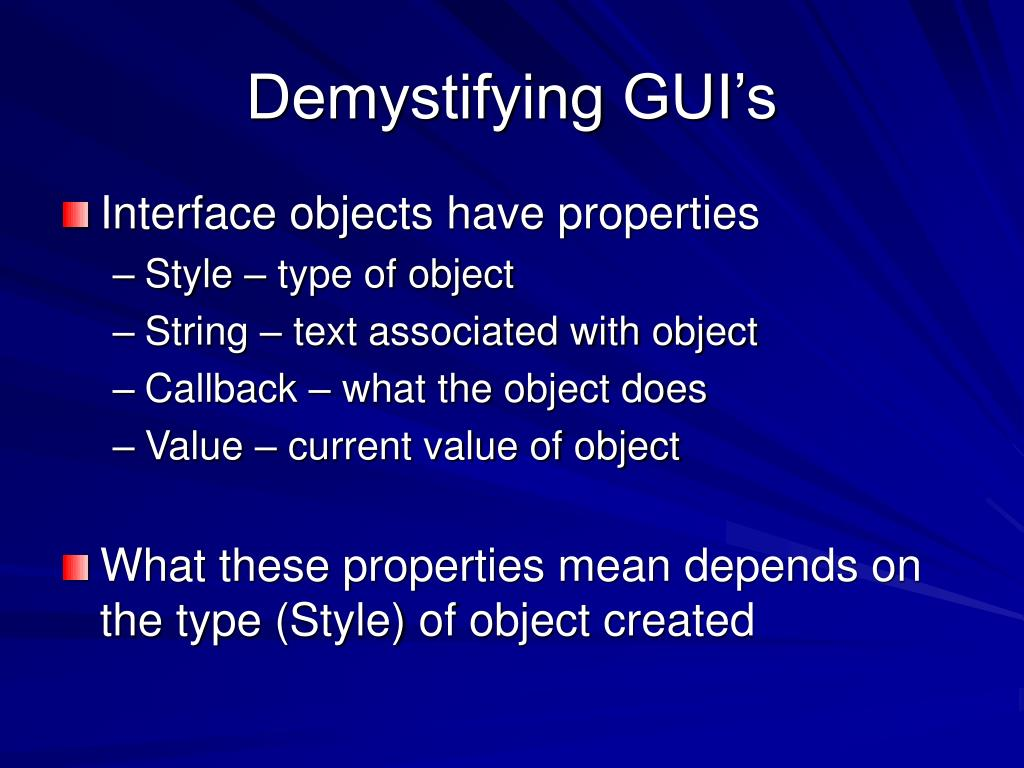 Demystifying GUI's